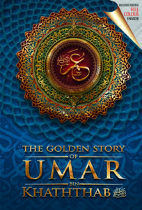 The Golden Story of Umar Bin Khattab RA