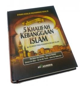 5 Khalifah Kebanggan Islam