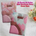 Al-Quran Hafalan Al-Hufaz Edisi Muslimah Diary